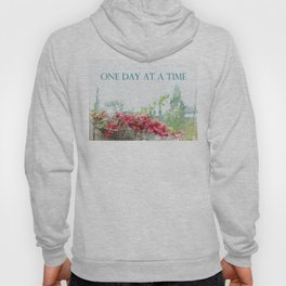 One Day at a Time Fence Flowers Hoody
