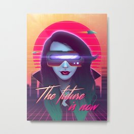 The Future is Now Metal Print