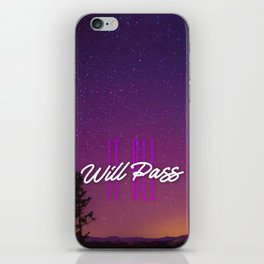 It All Will Pass - Typography Positive Quote iPhone Skin