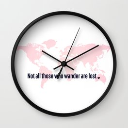 Not All Those Who Wander Are Lost Pink Map San Serif Wall Clock