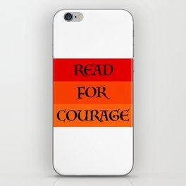 READ FOR COURAGE iPhone Skin
