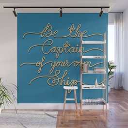 Be the Captain of your own Ship (Blue and Beige) Wall Mural