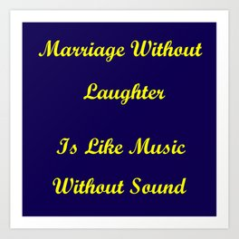 Marriage Without Laughter Art Print