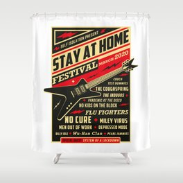 Distancing Quarantine Social Stay Home Festival 2020 Shower Curtain