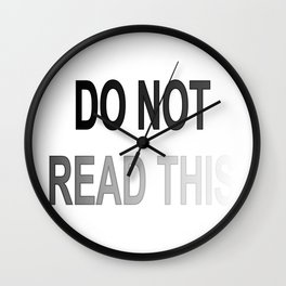 Do Not Read This 02 Wall Clock