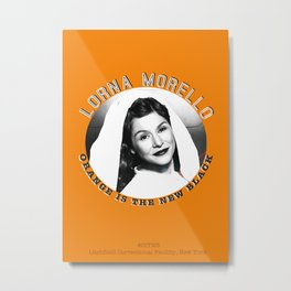 Lorna Morello - OITNB Character Metal Print