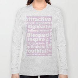 Positive message  ( pink version ) Long Sleeve T-shirt