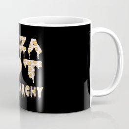 Pizza Not Patriarchy  Coffee Mug