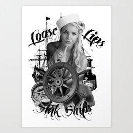 Loose lips sink ships Art Print