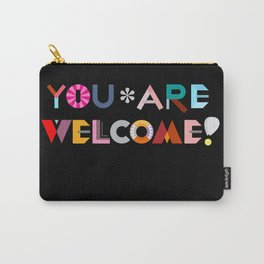 You are Welcome! Carry-All Pouch