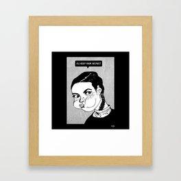 I'll Keep Your Secret Framed Art Print