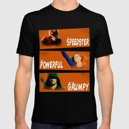 The Speedster, the Powerful, and the Grumpy T-shirt
