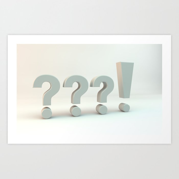 ???! Questions and Answer Art Print