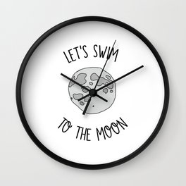 Let's Swim to The Moon Wall Clock