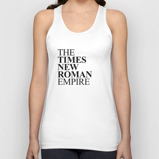 THE TIMES NEW ROMAN EMPIRE Unisex Tank Top