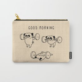 Good morning Carry-All Pouch