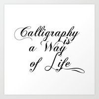 calligraphy Art Prints featuring Calligraphy by muffa