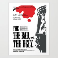 The Good, The Bad and The Ugly Art Print