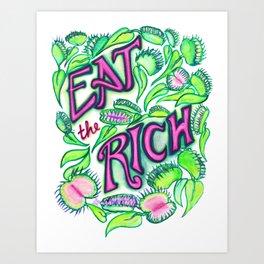 Eat The Rich Art Print