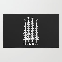 Stay Humble Rug