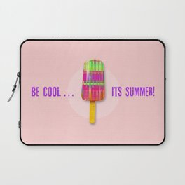 Be Cool . . . Its Summer! Laptop Sleeve