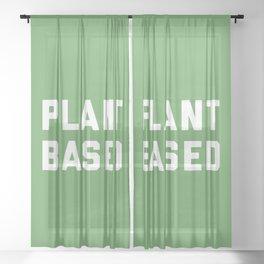 Plant Based Vegan Quote Sheer Curtain