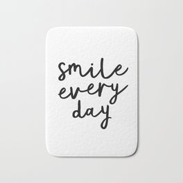 Smile Every Day black and white contemporary minimalism typography design home wall decor bedroom Bath Mat