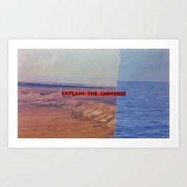 Explain the Universe Art Print