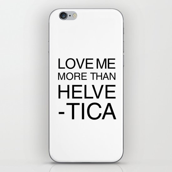 More than Helvetica iPhone & iPod Skin
