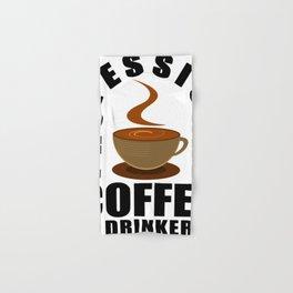 Professional Coffee Drinker Hand & Bath Towel