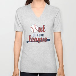 Out of Your League Unisex V-Neck