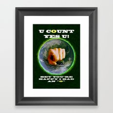 YOU COUNT - 009 Framed Art Print