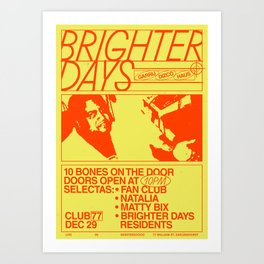 Brighter Days / 29.12.2017 Art Print