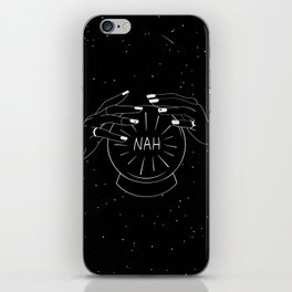 Nah future - crystal ball iPhone Skin
