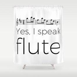 I speak flute Shower Curtain