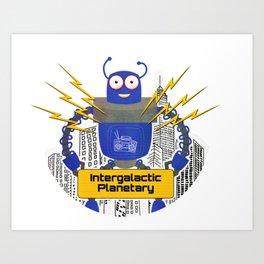Intergalactic Planetary Robot - 90's Music Art Print
