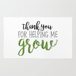 Thank You For Helping Me Grow Rug