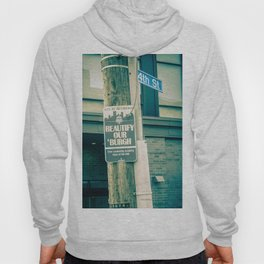 Pittsburgh Beautify Our Burgh Street Sign Hoody