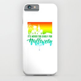 (tshirt) It's Never Too Early For Halloween (horizontal rainbow) iPhone Case