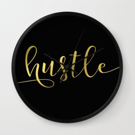 Hustle in gold Wall Clock