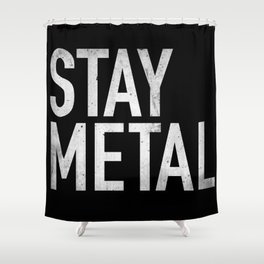 Stay Metal Shower Curtain