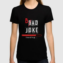 Dad Jokes Loading T-shirt
