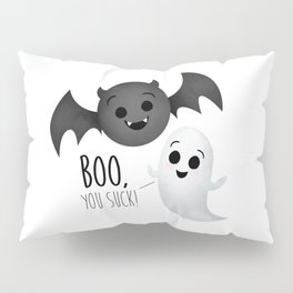 Boo, You Suck! (Ghost & Vampire Bat) Pillow Sham