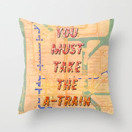 You must take the A-Train - A Hell Songbook Edition Throw Pillow