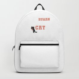 This Human Costume Funny Real Cat Kittens Owners Feline Mammal Kitty Animal Lovers Gift Backpack