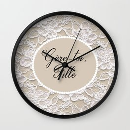 Gere-toi fille Wall Clock