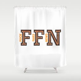 Fuck Fake News Shower Curtain
