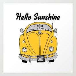 Hello Sunshine Bug  Art Print