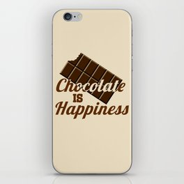 Chocolate is happiness iPhone Skin