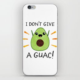 I don't give a guac! iPhone Skin